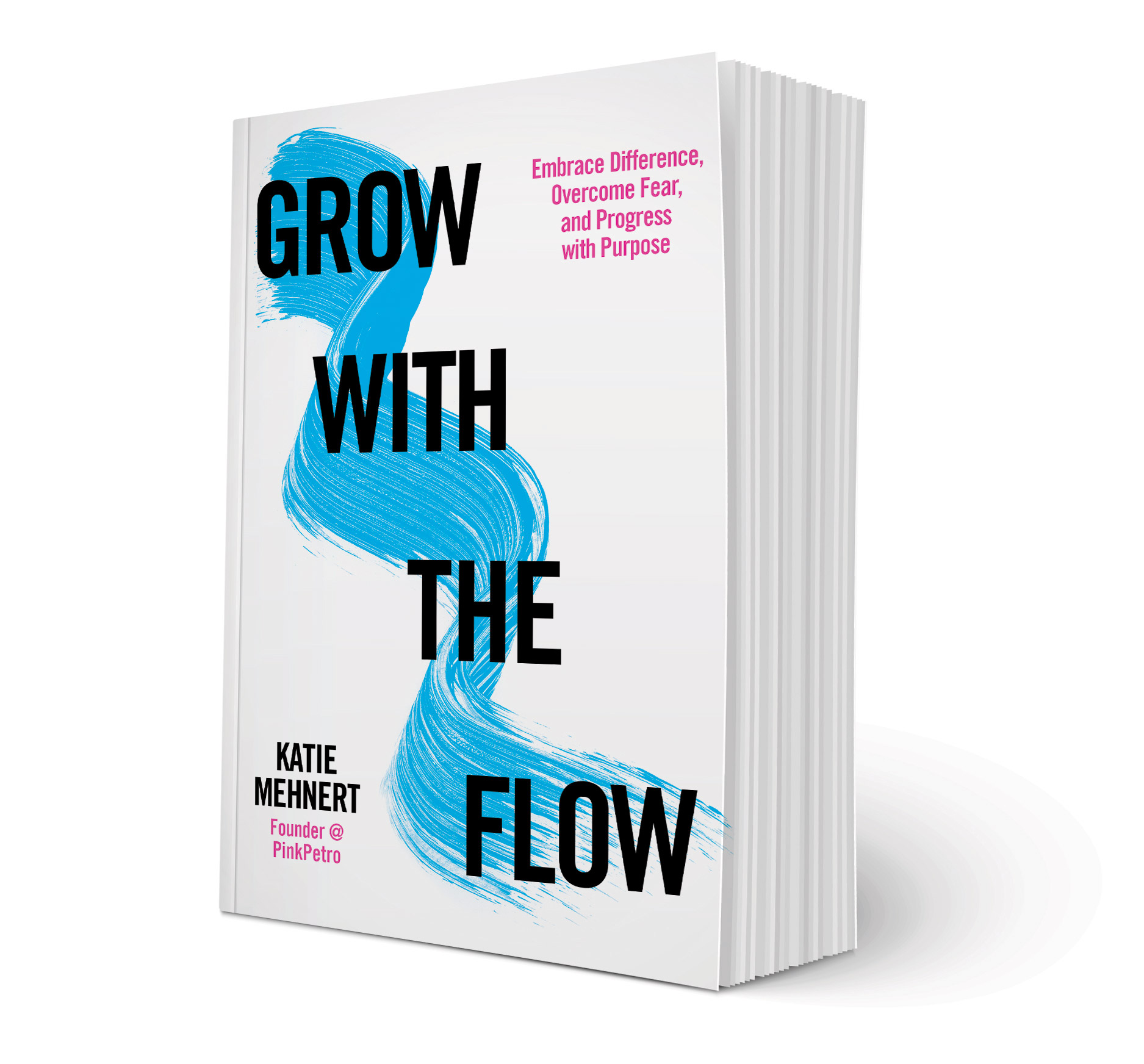 Grow with the Flow by Katie Mehnert